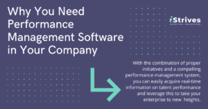 iStrives - Why You Need Performance Management Software in Your Company
