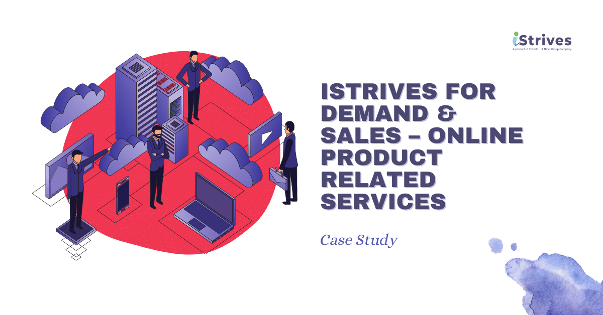 iStrives for Demand & Sales – Online Product Related Services