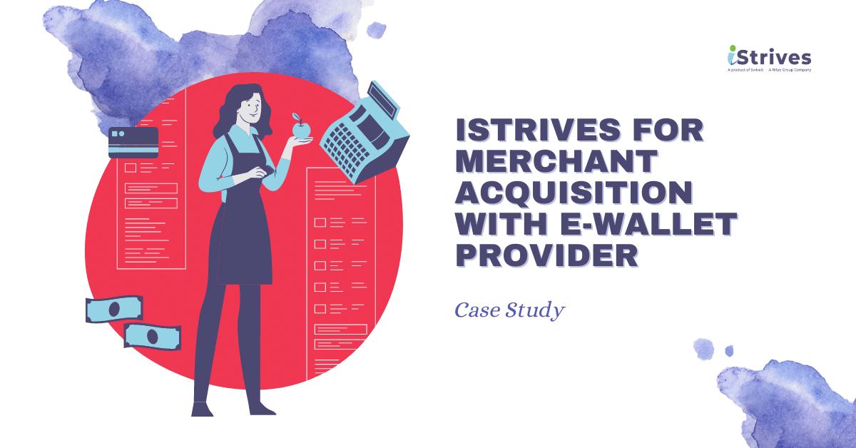iStrives Merchant Acquisition